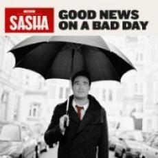 CD / Sasha / Good News On A Bad Day