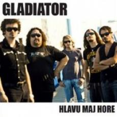 CD / Gladiator / Hlavu maj hore