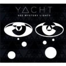 CD / Yacht / See Mystery Lights
