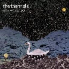 CD / Thermals / Now We Can See