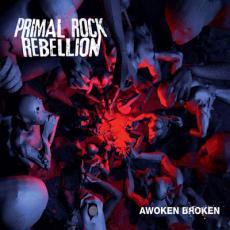 CD / Primal Rock Rebellion / Awoken Broken