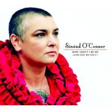 CD / O'Connor Sinead / How About I Be Me(And You Be You)?