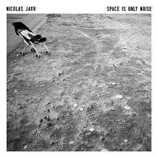 LP / Jaar Nicolas / Space Is Only Noise / Vinyl