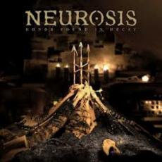 CD / Neurosis / Honour Found In Decay