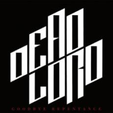 CD / Dead Lord / Goodbye Repentance