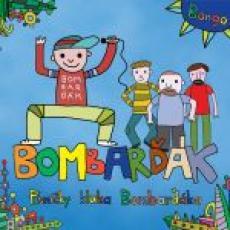 CD / BomBarďák / Písničky kluka Bombarďáka / Digipack