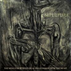 CD/DVD / Sepultura / Mediator Between The Head And Hands... / CD+DVD