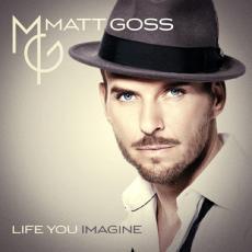 CD / GOSS Matt / Life You Imagine