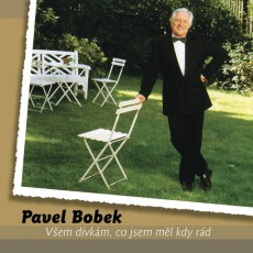 2CD / Bobek Pavel / Všem dívkám,co jsem měl kdy rád / 2CD