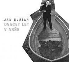 CD/DVD / Burian Jan / Dvacet let v Arše / CD+DVD