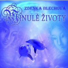 CD / Blechová Zdenka / Minulé životy