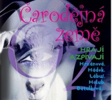 CD / Muzikál / Čarodějná země Oz:Pohádkový muzikál / Digipack