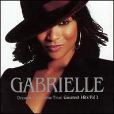 CD / Gabrielle / Greatest Hits Vol.1 / Dreams Can True