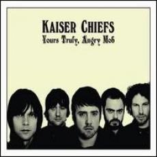 CD / Kaiser Chiefs / Yours Truly,Angry Mob / Region.verze