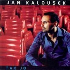 CD / Kalousek Jan / Tak jo