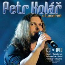 CD/DVD / Kolář Petr / V Lucerně / CD+DVD