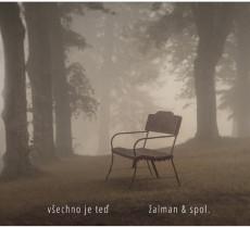 CD / Žalman & spol. / Všechno je teď / Digipack