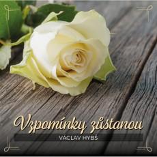 CD / Hybš Václav / Vzpomínky zůstanou