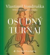 CD / Vondruška Vlastimil / Osudný turnaj / Mp3 / Aleš Procházka