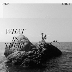 LP / Delta Spirit / What is There / Vinyl / Limited