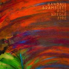 CD / Bramblett Randall / Pine Needle Fire