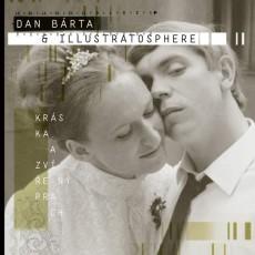 CD / Bárta Dan & Illustratosphere / Kráska a zvířený prach