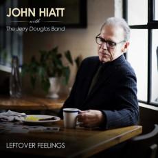 LP / Hiatt John With Douglas Band / Leftover Feelings / Vinyl / CLRD