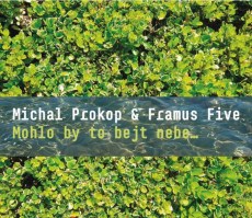 CD / Prokop Michal & Framus Five / Mohlo by to bejt nebe