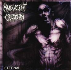CD / Malevolent Creation / Eternal / 2021 Reedice