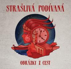 CD / Strašlivá Podívaná / Obrázky z cest