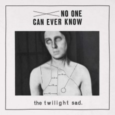 LP / Twilight Sad / No One Can Ever Know / Vinyl / Limited