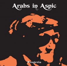 CD / Arabs In Aspic / Progeria