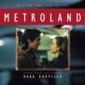 LPKnopfler Mark / Metroland / Mark Knopfler / Vinyl / Clear / RSD
