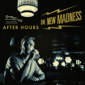 CDNew Madness / After Hours / Bonus Track