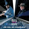 CD / Tučný Michal / Já nic, já muzikant