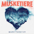 CD / Forster Mark / Musketiere