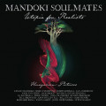 CD / Mandoki Soulmates / Utopia For Realists: Hungarian Pictures