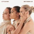 CD / Little Mix / Between Us