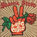 CDSeasick Steve / Love & Peace / Digipack