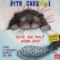 CDSkoumal Petr / Když jde malý bobr spát