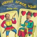 CDSvěrák Zdeněk/Uhlíř / Nemít srdce vadí