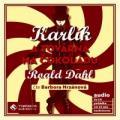 4CDDahl Roald / Karlík a továrna na čokoládu / 4CD / Hrzánová B.