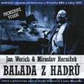 CDWerich Jan/Horníček M. / Balada z hadrů