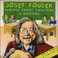 CDFousek Josef / Vypráví školní cancíčka a písničky