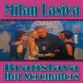 2CD/DVDLasica Milan / Bratislava Hot Serenades / 2CD+DVD