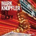 CDKnopfler Mark / Get Lucky