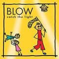 CDBlow / Catch The Light