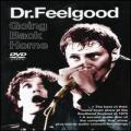 DVD/CDDr.Feelgood / Going Back Home