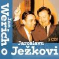 3CDWerich Jan / O Jaroslavu Ježkovi / 3CD