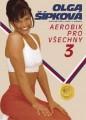 DVDSPORT / Šípková Olga 3 / Aerobic pro všechny